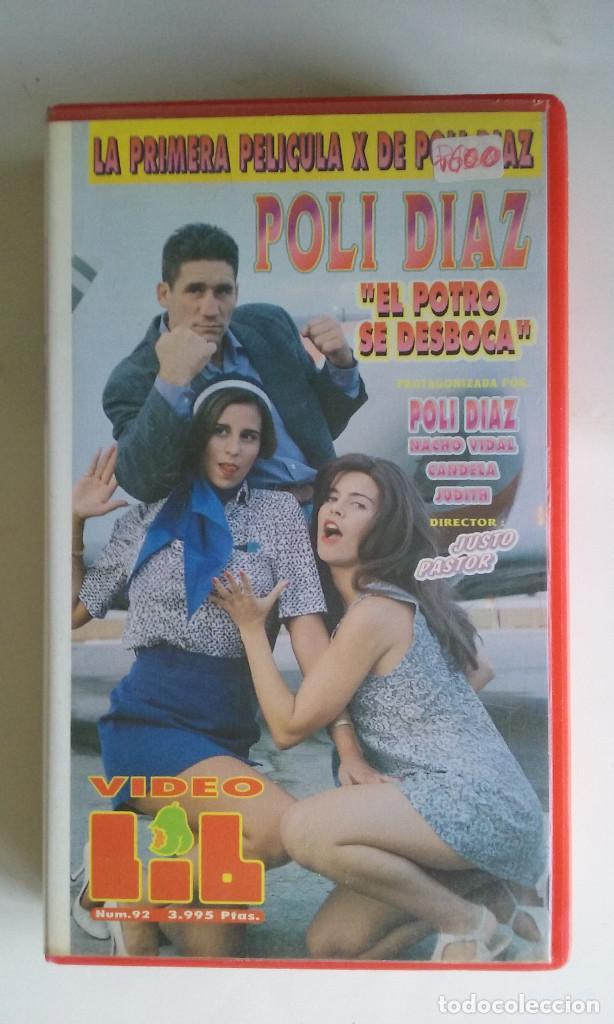 VHS EROTICO/EL POTRO SE DESBOCA/POLI DIAZ. (Coleccionismo para Adultos - Películas)