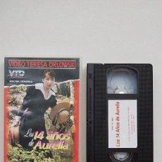 Peliculas: VHS - LOS 14 AÑOS DE AURELIA - TERESA ORLOWSKI VIDEO - MELROSES 1996. Lote 120635747