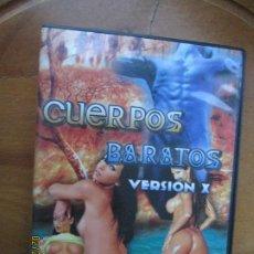 Peliculas: CUERPOS BARATOS - VERSION X PELICULA PORNO DVD SOLO PARA ADULTOS. Lote 245305880