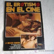 Revistas: EL EROTISMO EN EL CINE, FASCICULO 7,. Lote 8485464