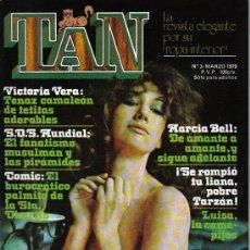 Revistas: REVISTA TAN - Nº 3 - AÑO 1979 - EN PORTADA VICTORIA VERA. Lote 27429389