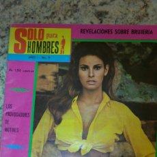 Revistas: SOLO PARA HOMBRES.Nº9,AÑOS;70-REVISTA DE VENEZUELA.(RAQUEL WELCH,BRUJERIA,ETC..). Lote 29483906