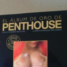 Revistas: PENTHOUSE./EL ALBUM DE ORO(AÑO98-ESPECIAL;10CHICAS,PENT)ESPECIAL COLECCIONISTAS.. Lote 29750272