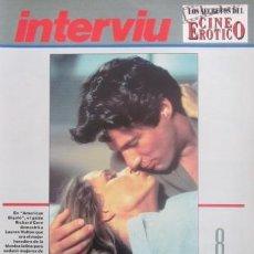 Revistas: LOS SECRETOS DEL CINE ERÓTICO - INTERVIÚ - FASCÍCULO 8 - LABIOS ARDIENTES - RICHARD GERE. Lote 30322271