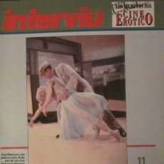 Revistas: LOS SECRETOS DEL CINE ERÓTICO - INTERVIÚ - FASCÍCULO 11 - BAILANDO NACE EL AMOR. Lote 30337788