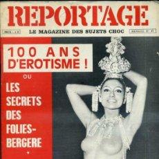 Revistas: REPORTAGE Nº 37 EXTRA UN SIGLO DE EROTISMO - REVISTA ERÓTICA FRANCESA 1968. Lote 36473615