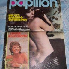 Revistas: REVISTA ERÓTICA PAPILLÓN AÑO I, NUMERO 11, JULIO 1976, PORTADA: NIEVES SALCEDO, CON PÓSTER CENTRAL. Lote 38823781