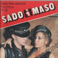 Revistas: SADO MASO Nº 13 ~ SADOMASOQUISMO FETICHISMO . Lote 39032809