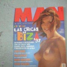 Revistas: REVISTA MAN Nº118 AGOSTO 97 ESPECIAL CHICAS DE IBIZA . Lote 43471816