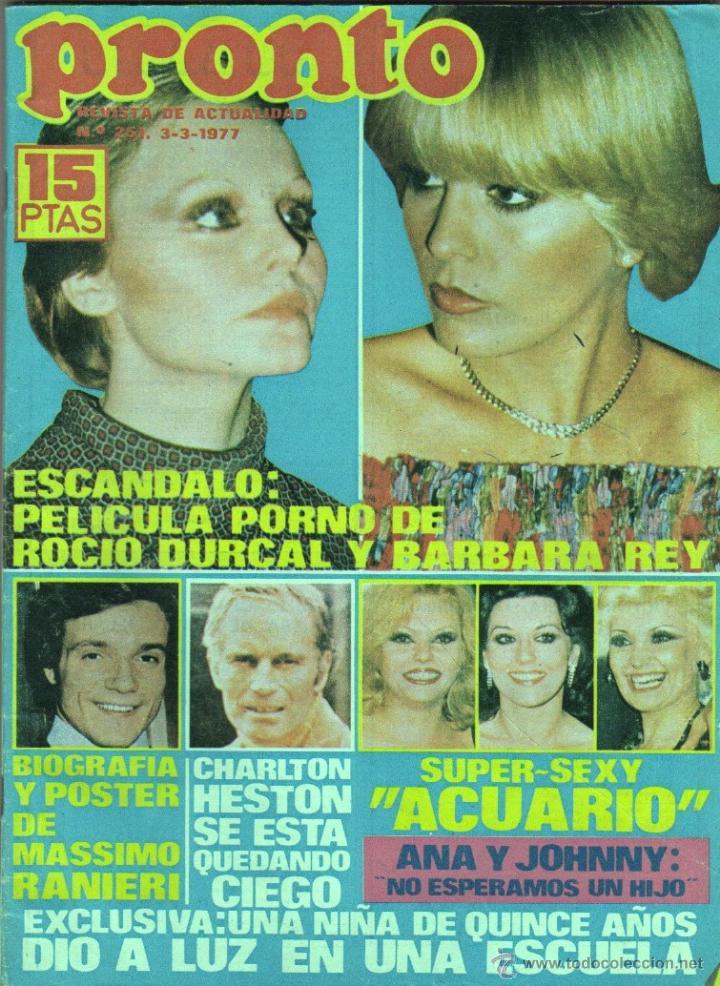Pelicula porno de rocio durcal Revista El Pronto Nº 251 Marzo 1977 Escndal Comprar Revistas Para Adultos En Todocoleccion 45803576