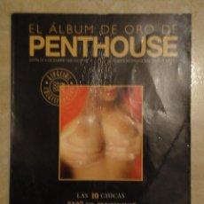 Revistas: EL ALBUM DE ORO DE PENTHOUSE. ESPECIAL COLECCIONISTAS Nº6 DICIEMBRE DE 1998. Lote 47418923