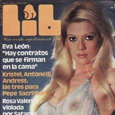 Revistas: REVISTA LIB Nº 133 AÑO 1979. (EROTICA) EVA LEON. KRISTEL ANTONELLI. LORETA TOVAR. BRIGITTE BARDOT. . Lote 47572037