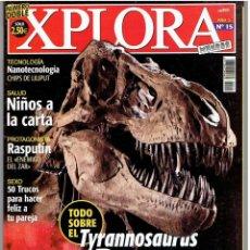Revistas: REVISTA XPLORA Nº DOBLE Nº 15. Lote 51140750