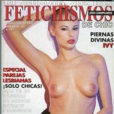 Revistas: FETICHISMOS ALBUM Nº 33 ( DOS EJEMPLARES Nº 98 / 99) REVISTA EROTICA SOLO PARA ADULTOS AÑO 2003. Lote 62421528