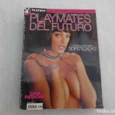 Revistas: ESPECIAL PLAYBOY Nº 76: PLAYMATES DEL FUTURO. LAS BELLEZAS MAS SOFISTICADAS. PORTADA GINA PATRONE. Lote 206759962