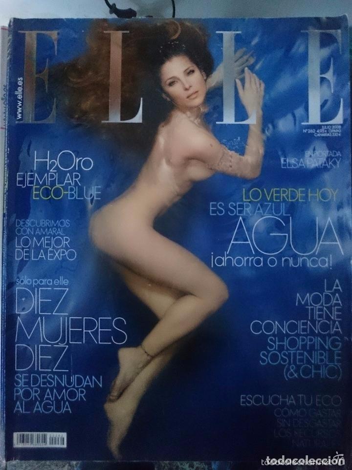 ELLE N 262 - JULIO 2008 - ELSA PATAKY DESNUDA EN PORTADA -CON PUBLICIDAD DE LA EPOCA -NOTICIAS-ETC (Coleccionismo para Adultos - Revistas)