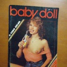 Revistas: ANTIGUA REVISTA PORNO PORNOGRAFICA SEXO BABY DOLL N 1 - 1985 A TODO COLOR. Lote 71781783