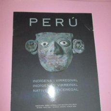 Revistas: *REVISTA/FOLLETO-PERÚ-INDÍGENA Y VIRREINAL-AGOSTO 2004-BARCELONA-MUSEO NACIONAL D´ART DE CATALUNYA. Lote 87092716
