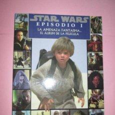 Revistas: *REVISTA-STAR WARS-EPISODIO I-LA AMENAZA FANTASMA-GAVIOTA-1999-NUEVA-VER FOTOS.. Lote 87467832