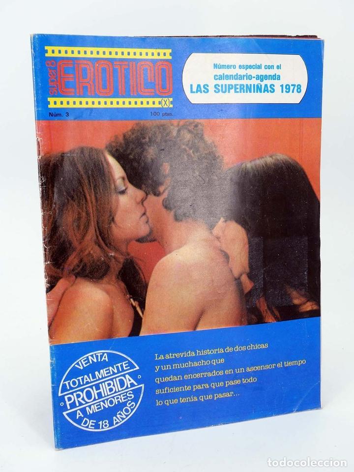 REVISTA SUPER 8 EROTICO 3. EL ASCENCOR. N.º ESPECIAL CON CALENDARIO ALFONSO HERNANZ GARCÍA, 1978 (Coleccionismo para Adultos - Revistas)