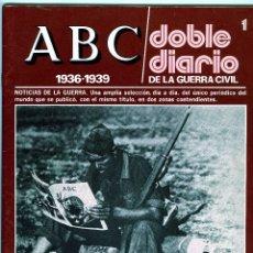 Revistas: CUATRO REVISTAS=A B C(DOBLE DIARIO NUM. 1,2,3 Y 4 LA GUERRA CIVIL ESPAÑOLA)-VER FOTOS ADICIONALES. . Lote 95336443