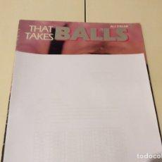 Revistas: THAT TAKES BALLS REVISTA GAY AÑOS 90. Lote 98640411