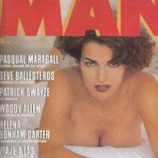 Revistas: REVISTA MAN N º 88 AÑO 1995. EVA PEDRAZA. PASQUAL MARAGALL. SEVE BELLESTEROS. PATICK SWYZE. . Lote 109092223