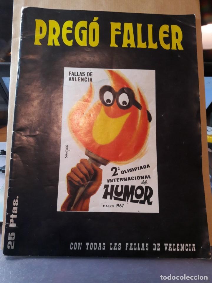 REVISTA EL PREGÓ FALLER. FALLAS DE VALENCIA. NÚMERO 1 (AÑO 1, ÉPOCA 1ª). ORIGINAL DE MARZO DE 1967. (Coleccionismo para Adultos - Revistas)