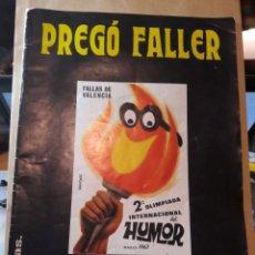 Revistas: REVISTA EL PREGÓ FALLER. FALLAS DE VALENCIA. NÚMERO 1 (AÑO 1, ÉPOCA 1ª). ORIGINAL DE MARZO DE 1967.. Lote 117328079