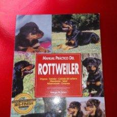 Revistas: LIBRO-MANUAL PRÁCTICO-ROTTWEILER-GEORGE W.BRAUN-BUEN ESTADO-VER FOTOS. Lote 125165843