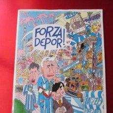 Revistas: REVISTA COMICS-¡FORZA DEPOR!-BUEN ESTADO-POSTER INTERMEDIO-43 PÁGINAS-VER FOTOS. Lote 131860778