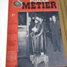 Revistas: NOTRE METIER L´HEBDOMADAIRE ILLUSTRÉ DU CHEMINOT FRANCA FERROCARRILES Nº 132 – 6 JANVIER 1948 AL Nº . Lote 133851514