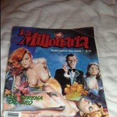 Revistas: LA MILLONARIA. Nº 32 RELATOS GRAFICOS PARA ADULTOS.. Lote 134092746