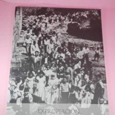 Revistas: REVISTA-EXPROPIACIÓN,LA GRELA 50 AÑOS DESPUÉS-REBECA PONTE-2009-VER FOTOS. Lote 141599022