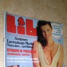 Revistas: REVISTA LIB, N° 236. AMPARO LARRAÑAGA, DIANE KEATON. AÑO 1981 Y PÓSTER. Lote 143738958