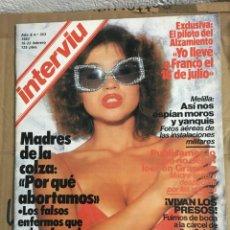 Revistas: REVISTA INTERVIU Nº 353 FEBRERO 1983 DINASTIA JOAN COLLINS BAMBOU GAINSBOURG MERCEDES. Lote 144413090