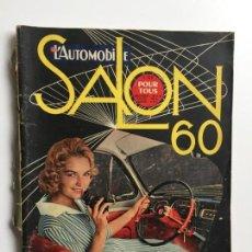 Revistas: L'AUTOMOBILE, SALON 60, REVISTA AUTOMÓVIL DE1961. Lote 147762166