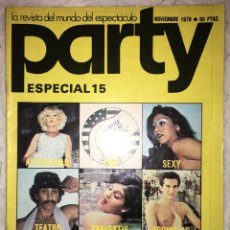 Revistas: REVISTA PARTY ESPECIAL Nº 15 - 1978 - REVISTA DEL ESPECTACULO. Lote 151560994