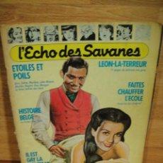 Revistas: L'ECHO DES SAVANES , REVISTA EROTICA FRANCESA , DESNUDOS DE ACTORES FAMOSOS. Lote 152269674