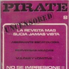 Revistas: REVISTA PARA ADULTOS PIRATE Nº 8 POR-455. Lote 222312425