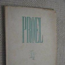 Revistas: REVISTA PROEL, PRIMAVERA Y ESTÍO 1947, POESÍA, SANTANDER, CANTABRIA, JOSÉ HIERRO, GERARDO DIEGO. Lote 169401420