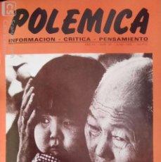 Revistas: POLÉMICA Nº 38 JUNIO-SEPT, 1987 (REVISTA ANARQUISTA DE INFORMACIÓN, CRÍTICA Y PENSAMIENTO). Lote 171818994