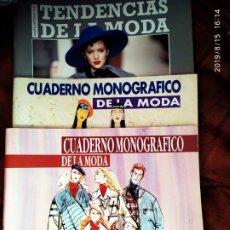 Revistas: LOTE REVISTAS CUADERNO MONOGRÁFICO DE LA MODA AÑO 93 AÑO 94 + TENDENCIAS DE LA MODA 94 -95. Lote 173857700