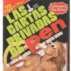 Revistas: LAS CARTAS PRIVADAS DE PEN. Nº 220. NUEVA ÉPOCA. EUROS. REVISTA PARA MAYORES.(P/B78). Lote 180857106