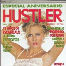 Revistas: REVISTA HUSTLER Nº 13 AÑO 1993. (EROTICA). ESPECIAL ANIVERSARIO. TIRO DE ESTRELLAS PORNO CON FUTURO.. Lote 182983106