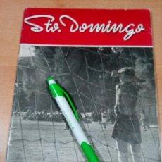 Revistas: ORIHUELA - REVISTA SANTO DOMINGO -NÚMERO 81 ANUARIO 1954 -1955. Lote 191478595