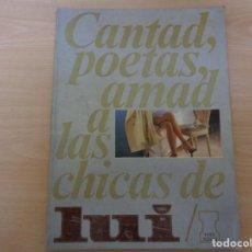 Revistas: REVISTA LUI EXTRA. CANTAD POETAS, AMAD A LAS CHICAS DE LUI. 1977. Lote 193021775