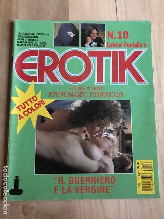EROTIK N.10 FOTOROMANZO PORNO PHOTOROMAN GABRIEL PONTELLO INTERNATIONAL PRESS (Coleccionismo para Adultos - Revistas)