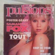 Revistas: SAMANTHA FOX REVISTA PULSIONS CON POSTER. Lote 214325193
