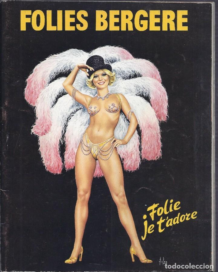 1977 FOLIES BERGERE PROGRAMA REVISTA FOLIES JE T´ADORE (Coleccionismo para Adultos - Revistas)